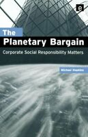 The Planetary Bargain: Corporate Social Respons... by Hopkins, Michael Paperback