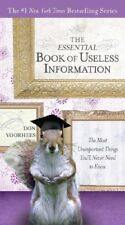 The Essential Book of Useless Information: The Mos