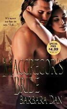 MacGregor's Bride by Barbara Dan (2007, Paperback)
