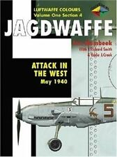 Jagdwaffe, Luftwaffe Colours, Vol. 1, Section 4: Attack in the West, May 1940 by