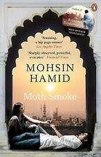 Very Good, Moth Smoke, Hamid, Mohsin, Book