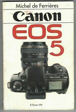 Canon Eos5  - FERRIERES, Michel de - 1993 - Photographie