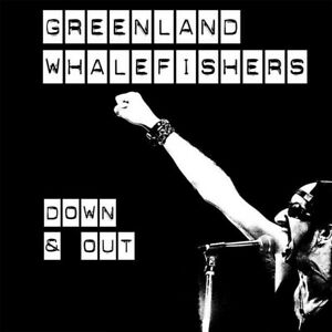 """GREENLAND WHALEFISHERS - """"Down and Out"""" CDLP - Celtic-Punk - Pogues style"""