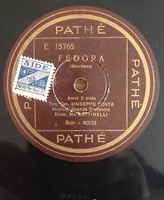 "RARE 78 RPM 10"" PATHE TENORE GIUSEPPE COSTA FEDORA AMOR TI VIETA DONIZETTI FAVOR"