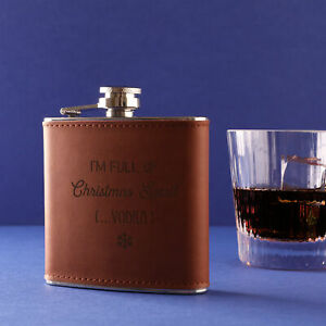 """I'm Full of Christmas Spirit (...Vodka)"" Leather Hip Flask - Secret Santa"