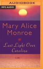 Last Light over Carolina by Mary Alice Monroe (2016, MP3 CD, Unabridged)