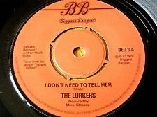 """THE LURKERS - I DON'T NEED TO TELL HER  7"""" VINYL"""
