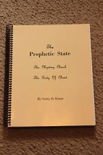 """The Prophetic State,"" by Seeley D. Kinne (of the Azusa Street Revival)"