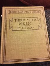 Third Year Music Textbook 1915 Vintage Book Hollis Dann Music Course Antique