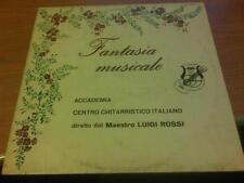 LP ACCADEMIA CENTRO CHITARRISTICO ITALIANO FANTASIA MUSICALE VG+/EX ITALY 1979