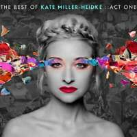 KATE MILLER HEIDKE (2 CD) THE BEST OF : ACT ONE CD ~ GREATEST HITS *NEW*