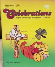Carolyn Kyle Celebrations stained glass 52 patterns book holidays Schrader