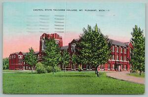 Mt Pleasant Michigan~Central State Teachers College~Vintage Postcard