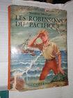 LES ROBINSONS DU PACIFIQUE Frederic Marryat Casterman 1955 narrativa libro di