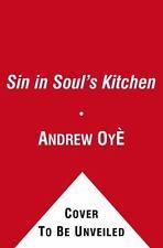 Sin in Soul's Kitchen: A Novel (Zane Presents) - Good - Oy, Andrew -