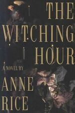 The Witching Hour by Anne Rice (Hardback, 1990)