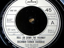 """BACHMAN-TURNER OVERDRIVE - ROLL ON DOWN THE HIGHWAY    7"""" VINYL"""