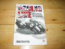 Racing Line by Bob Guntrip. Still in original Shrinkwrap. Was £19.99.