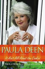 Paula Deen and Sherry Suib Cohen It Ain't All about the Cookin' A Memoir