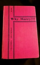 Farquson Johnson   Why Marry   1931 Hard Copy book