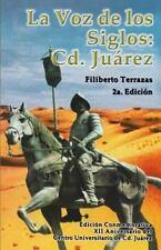 La Voz de Los Siglos: CD. Juarez (Paperback or Softback)