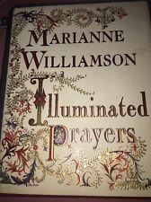 Illuminated Prayers By Marianne Williamson Beautifully Illustrated! Hardcover Gi