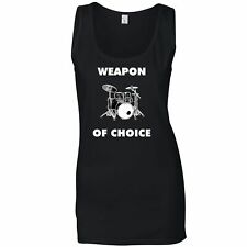 Novelty Music Ladies Vest Weapon of Choice Drums Musicians Favourite Tool