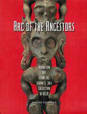 ARC OF THE ANCESTORS Indonesian Art from the Joss Coll. UCLA - PB - VG