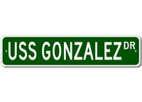 USS GONZALEZ DDG 66 Ship Navy Sailor Metal Street Sign - Aluminum