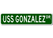 USS GONZALEZ DDG 66 Street Sign - Navy