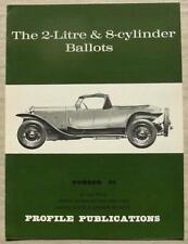 The 2 LITRE & 8 CYLINDER BALLOTS Car Profile Publications Book No 93 Paul Frere