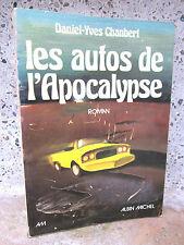 Les autos de l'apocalypse, Daniel-Yves Chanbert 1976 Roman: science-fiction