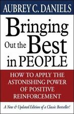 Bringing Out the Best in People by Aubrey Daniels