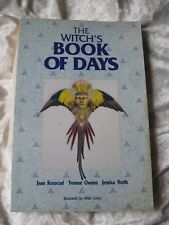 The Witch's Book of Days by Jean Kozacari,  Yvonne Owens 1995 Revised Edition VG