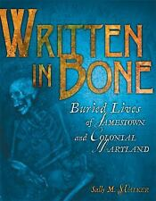 Written in Bone : Buried Lives of Jamestown and Colonial Maryland-ExLibrary
