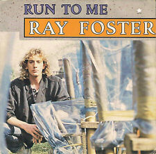 DISCO 45 Giri                 Ray Foster – Run To Me