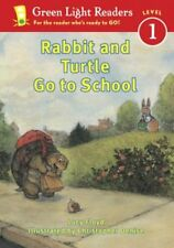 Rabbit and Turtle Go to School (Green Light Reader