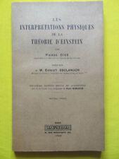 Pierre Dive Les Interprétations Physiques de la Théorie d'Einstein Dunod 1948