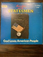 Hovie Lister and the Statesmen God Loves American People vinyl LP Skylite 6070