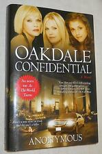 Oakdale Confidential  by  Anonymous (2006, Hardcover, Book Club Edition size)
