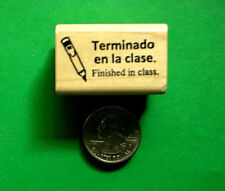 Finished in Class--Spanish Bilingual Teacher's Stamp
