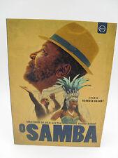 O SAMBA: MARTINHO DA VILA & THE VILA ISABEL SAMBA Very good  DVD