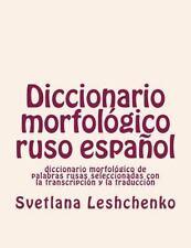 Diccionario Morfológico Ruso Español : Diccionario Morfológico de Palabras...