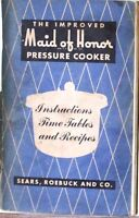 The improved maid of honor pressure cooker  instructions time tables and recipes