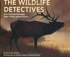 The Wildlife Detectives: How Forensic Scientists Fight Crimes Against -ExLibrary