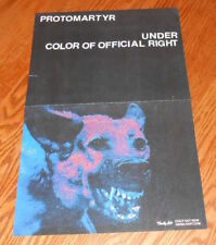 Protomartyr Under Color of Official Right Poster Promo Original 11x17 RARE