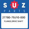 27780-79J10-000 Suzuki Flange,drive shaft 2778079J10000, New Genuine OEM Part