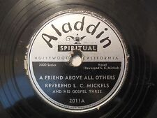 1947 Rev L C Mickels Gospel Three Oh Lord I'm in Your Care Aladdin 2011 VG