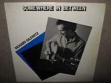 RICHARD GILEWITZ Somewhere in Between RARE STILL SEALED New Vinyl LP 1986 HB1001