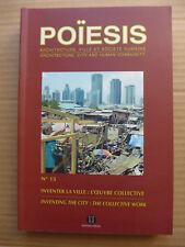 Revue Poïesis N° 15. Architecture, ville et société humaine. Inventer la ville